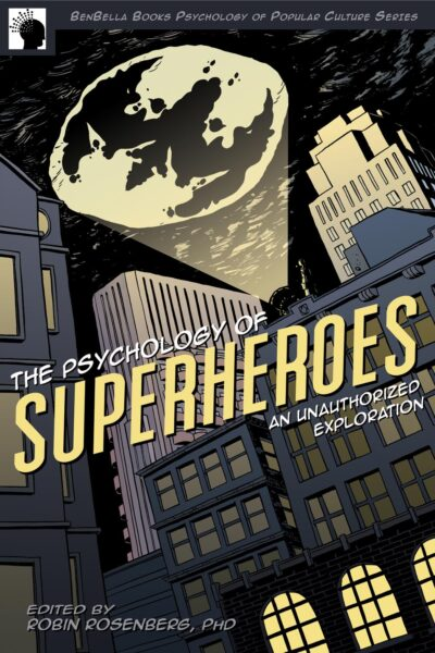 The Psychology of Superheroes book cover