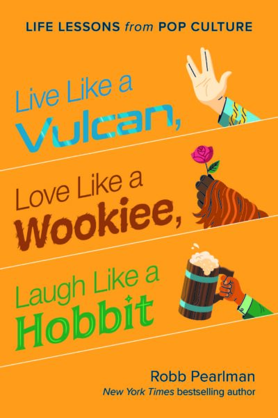 Live Like a Vulcan, Love Like a Wookiee, Laugh Like a Hobbit cover art