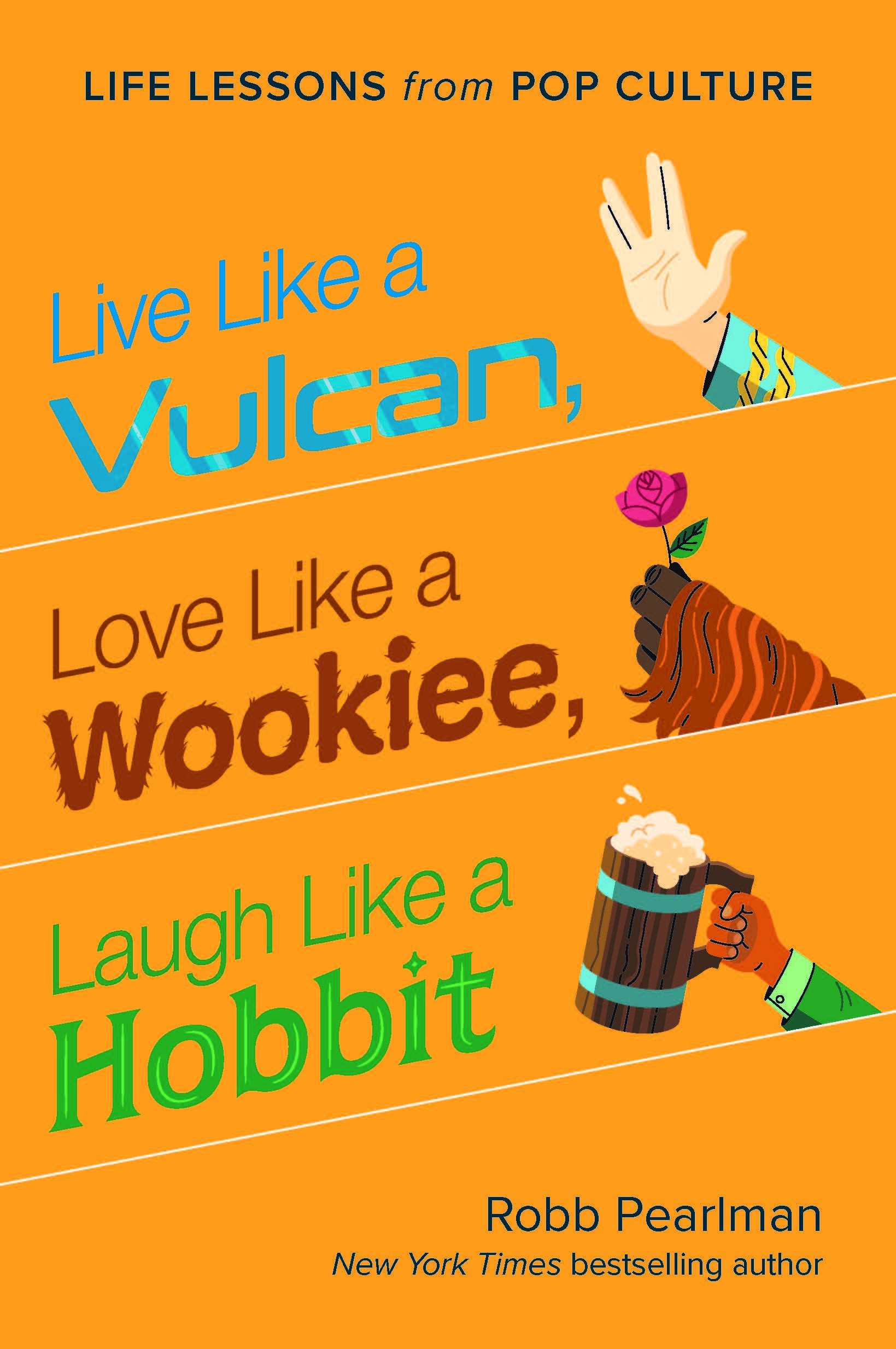 Live Like a Vulcan, Love Like a Wookiee, Laugh Like a Hobbit cover art
