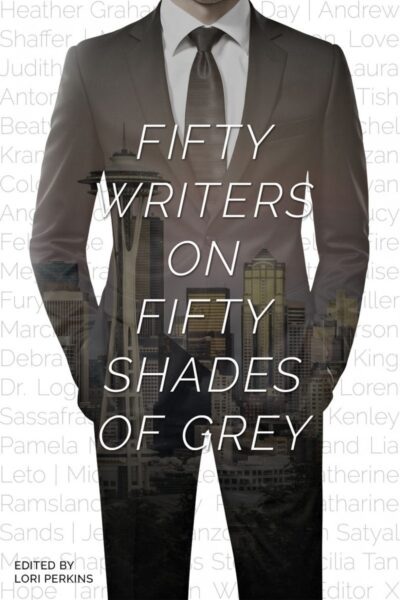 Fifty Writers on Fifty Shades of Grey book cover