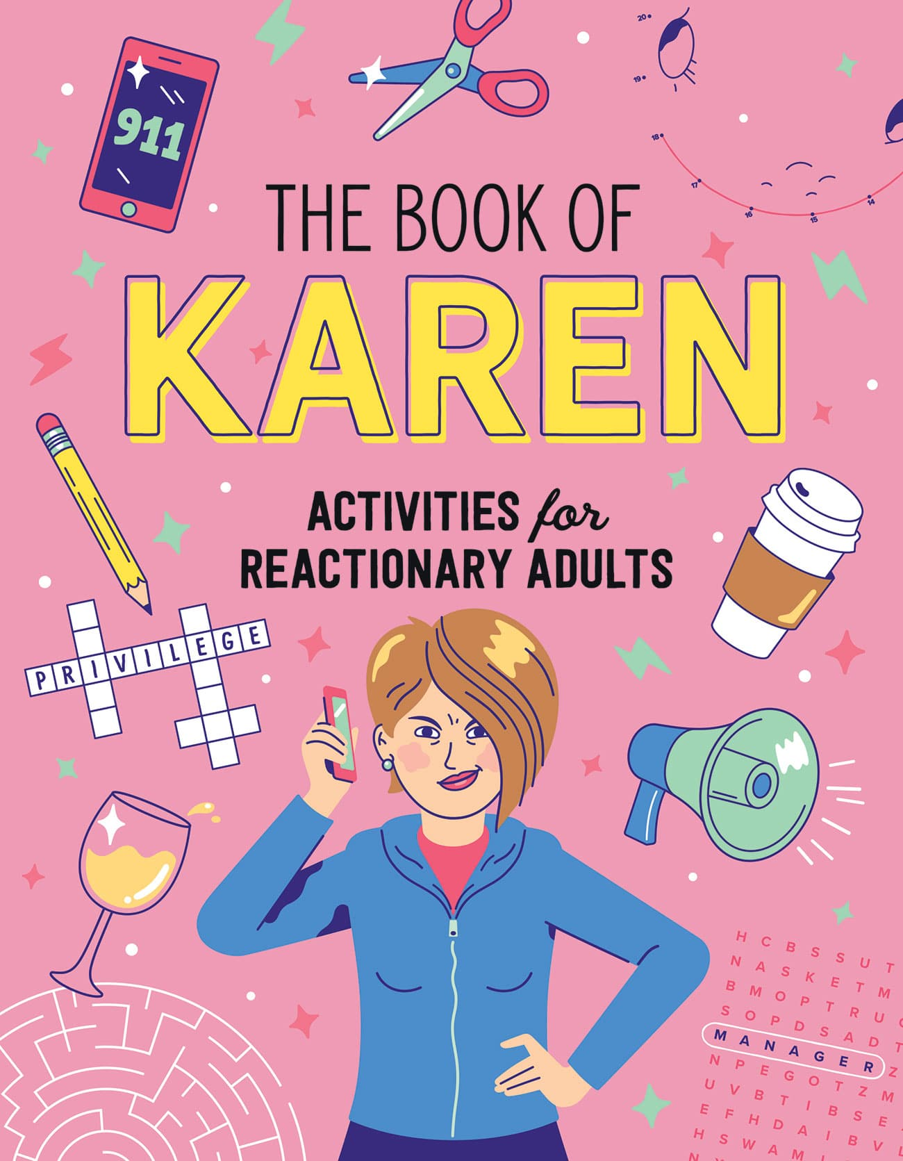 Cover art for The Book of Karen: Activities for Reactionary Adults